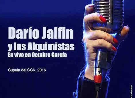 ok baja Darío Jalfin y los Alquimistas en vivo en Octubre García